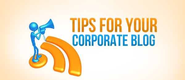 Tips-for-Your-Corporate-Blog